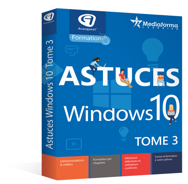 Astuces Windows 10 - Tome 3